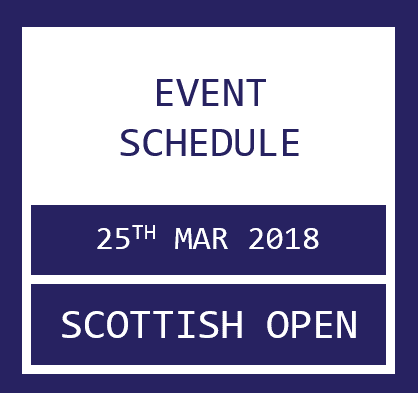 Scot Open Schedule